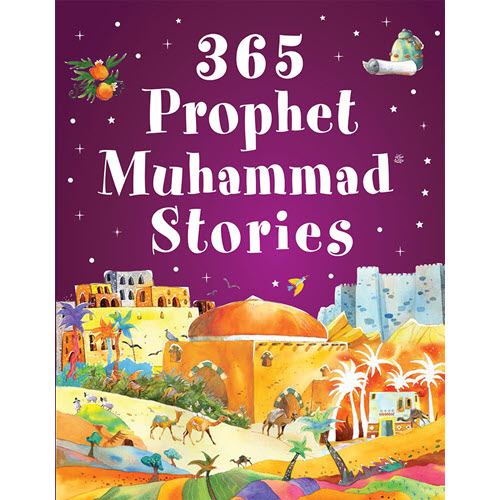 Al-Aman Bookstore - Arabic & Islamic Bookstore in USA - 365 Prophet Muhammad Stories- مكتبة الأمان