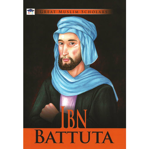 Al-Aman Bookstore - Arabic & Islamic Bookstore in USA - Great Muslim Scholars- Ibn Batuta - مكتبة الأمان