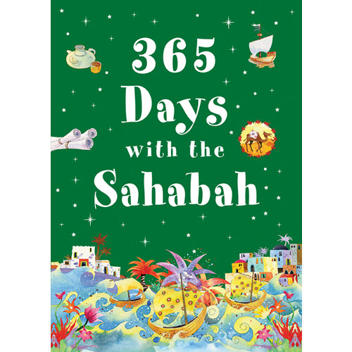 Arabic Bookstore in USA - مكتبة عربية في أمريكا - 365 Days with the Sahabah