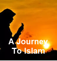 A Journey To Islam